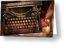 Steampunk - Just An Ordinary Typewriter  Greeting Card