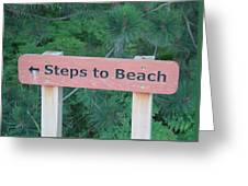 Steps To The Beach Greeting Card