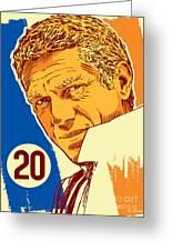 Steve Mcqueen Pop Art - 20 Greeting Card