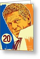 Steve Mcqueen Pop Art - 20 Greeting Card