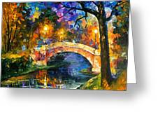 Stone Bridge - Palette Knife Oil Painting On Canvas By Leonid Afremov Greeting Card