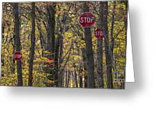 Stop A Subtle Suggestion To Keep Out Greeting Card