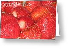 Strawberries Greeting Card by Cleaster Cotton