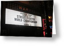 Street Fighter World Championship - Warfield Marquis Sign Greeting Card