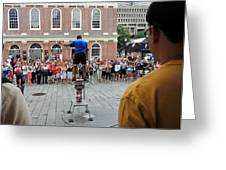 Street Performer Faneuil Hall Market Boston Greeting Card