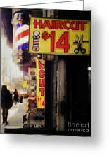 Streets Of New York - Haircut 14 Dollars Greeting Card