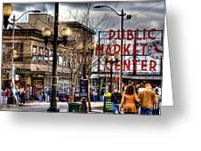 Strolling Towards The Market - Seattle Washington Greeting Card