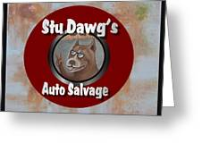 Stu Dawg's Auto Salvage Greeting Card