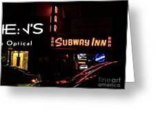 Subway Inn Bar - Vanishing Places Of New York Greeting Card