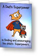 Super Dad And Daughter Greeting Card by Pet Serrano