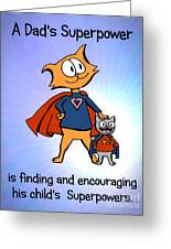 Super Dad And Son Greeting Card by Pet Serrano