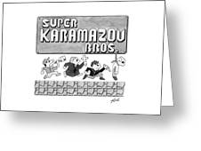 Super Karamazov Bros. -- A Parody Of Mario Greeting Card
