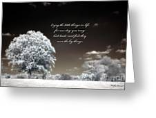 Surreal Infrared Trees With Inspirational Message  Greeting Card