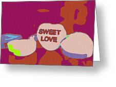 Sweet Love Candy Greeting Card
