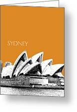 Sydney Skyline 3  Opera House - Dark Orange Greeting Card