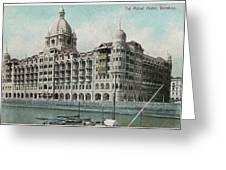 Taj Mahal Hotel, Bombay (mumbai) Greeting Card