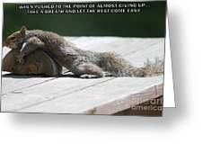 Take A Breather With Caption Greeting Card