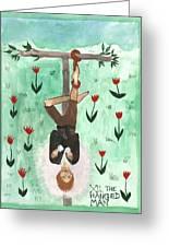 Tarot 12 The Hanged Man Greeting Card