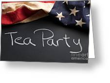 Tea Party Political Sign On Chalkboard Greeting Card