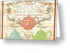 Teas And Coffees Sign Greeting Card