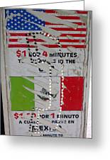 Telephone  Usa Mexico One Dollar Four Minutes Booth Us Mexico Flags Eloy Arizona 2005 Greeting Card