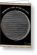 Telescopic View Of The New Moon Greeting Card