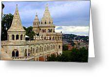 Terraces And Towers Of Fishermans Bastion Greeting Card
