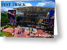 Test Track Opening 1999 Greeting Card