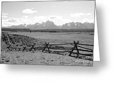 Teton Landscape With Fence - Black And White Greeting Card