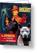 Thai Ridgeback Art Canvas Print - The Enforcer Movie Poster Greeting Card
