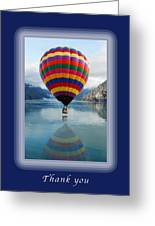 Thank You Hot Air Balloon In Alaska Greeting Card