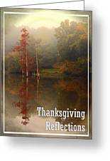 Thanksgiving Reflections Greeting Card