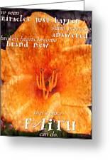 Thats What Faith Can Do Greeting Card