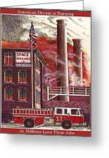 The American Dream Is Burning Greeting Card