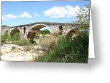 The Arches Of Pont St. Julien Greeting Card
