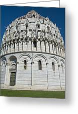 The Baptistery In Pisa  Greeting Card