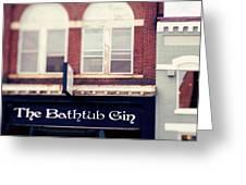 The Bathtub Gin Greeting Card