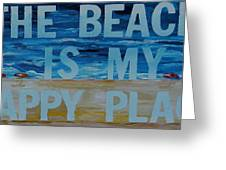 The Beach In My Happy Place Two Greeting Card by Patti Schermerhorn