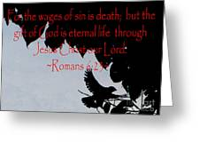 The Bible Eternal Life  Romans Greeting Card