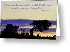 The Bible Psalm 118 24 Greeting Card