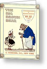 The Big Brown Bear Greeting Card