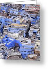 The Blue City Of Jodhpur In India Greeting Card
