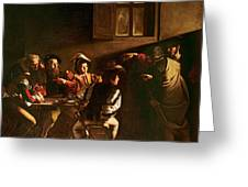 The Calling Of St Matthew Greeting Card by Michelangelo Merisi o Amerighi da Caravaggio
