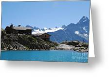The Chalet At Lac Blanc Greeting Card