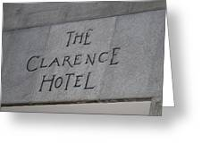 The Clarence Hotel Owned By U2 Greeting Card