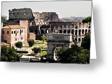 The Colosseum Through The Forum Greeting Card