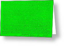 The Declaration Of Independence In Green Greeting Card