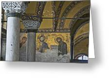 The Deesis Mosaic At Hagia Sophia Greeting Card