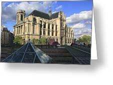The Eglise De Saint-eustache Paris France  Greeting Card