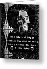 The Eternal Night Greeting Card